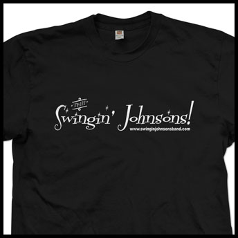 Swinging Johnsons T-shirt and webdesign by Designed by N.A.I. Multimedia Austin TX
