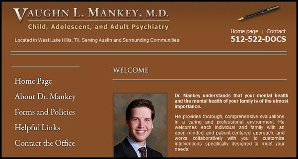 Dr. Vaughn Mankey, Psychiatrist - Website design by N.A.I. Multimedia Studios Austin Texas